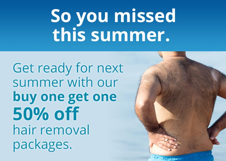 Get ready for next summer with our buy one get one 50% off hair removal packages